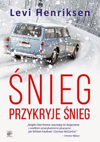 Śnieg przykryje śnieg - Levi Henriksen