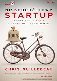 Niskobudżetowy startup - Chris Guillebeau